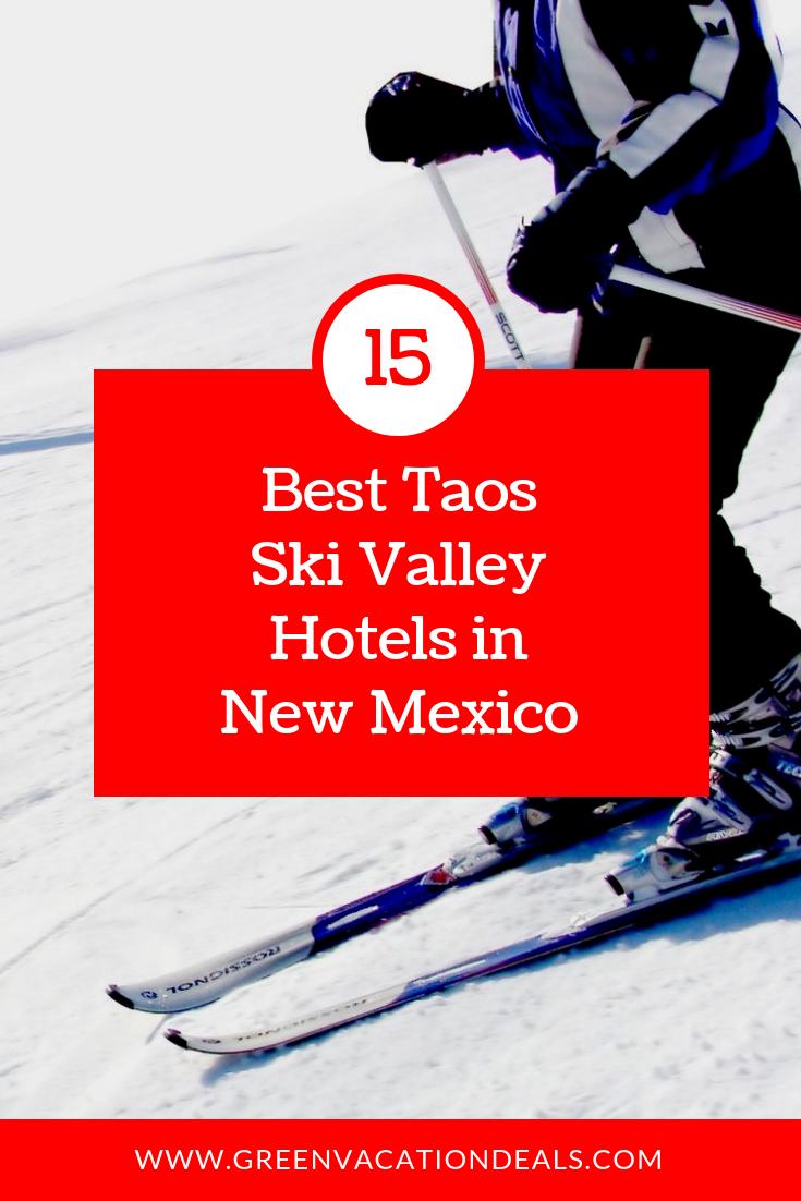 Top 15 Best Taos Ski Valley Hotels In New Mexico Green Vacation Deals Taos Ski Valley Skiing Ski Trip