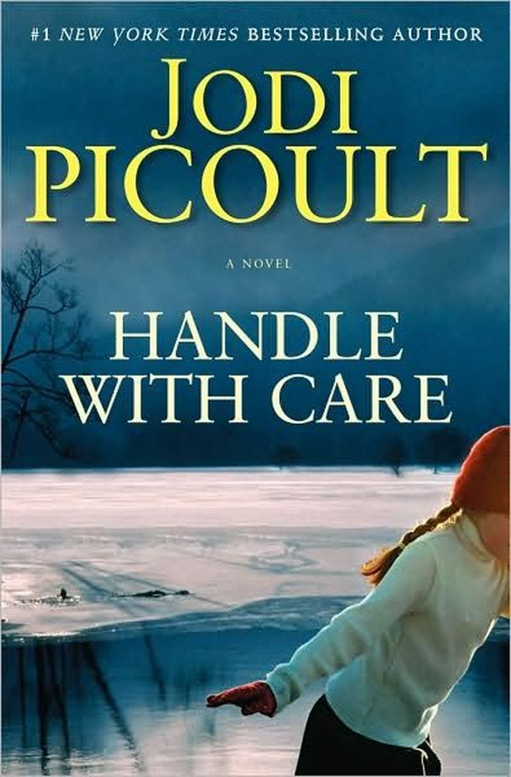 "A Complete List of Books by Jodi Picoult: 2009 - ""Handle with Care"""