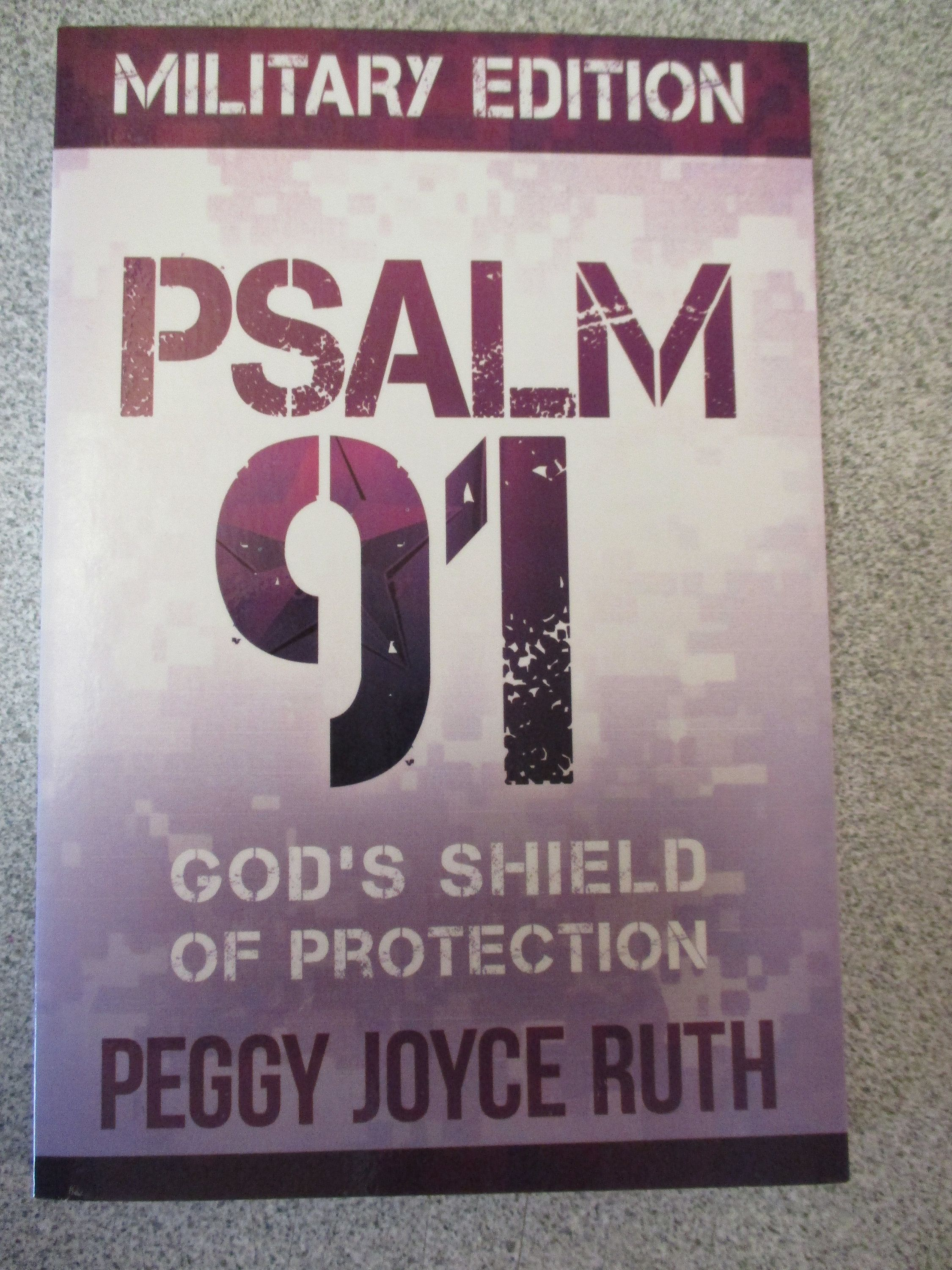 Psalm 91 Military Edition God S Shield Of Protection Peggy