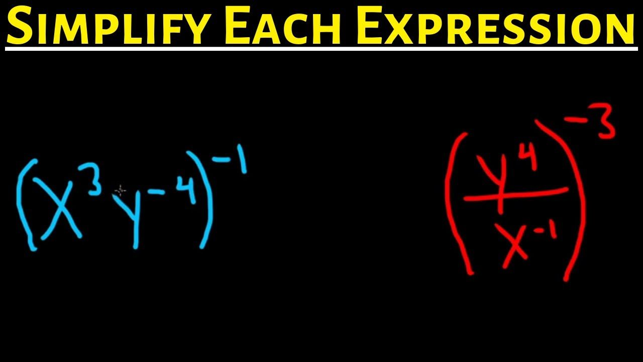 Simplify Each Expressoin With Exponents And Write Without Negative Expon Negative Exponents Exponents Simplify Each Expression