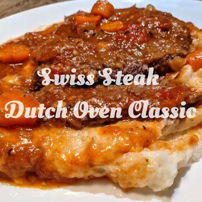 Homestead on the Hill - MtnChic828  : Swiss Steak - Tender Hearty Recipe for Beef, Deer, or Elk Cube Steak - SO Tender, So GOOD! #beefsteakrecipe