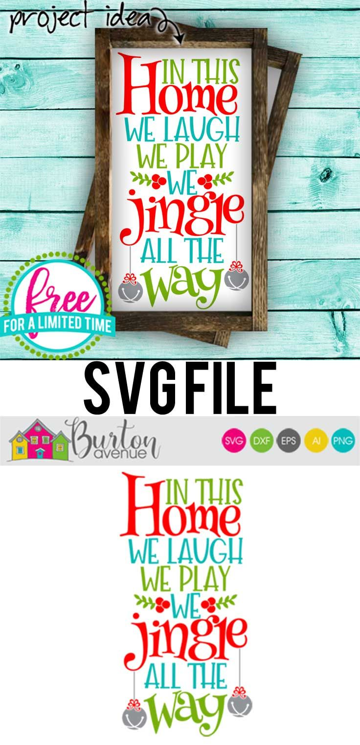 Free Svg Cut File We Jingle All The Way Arts Amp Crafts