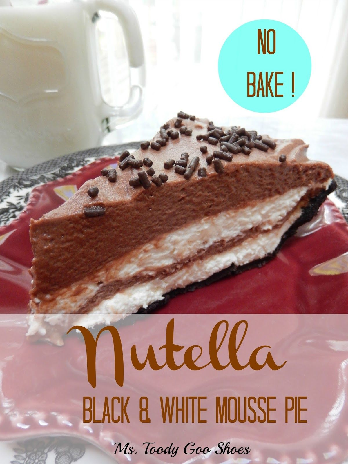 Nutella Black & White Mousse Pie: 5 ingredients, 5 steps, no baking! --- Ms. Toody Goo Shoes