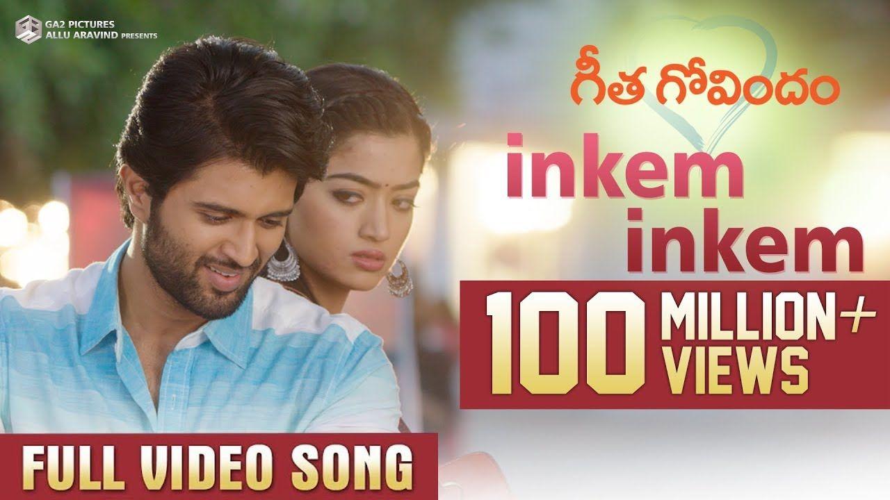 Inkem Inkem Full Video Song Geetha Govindam Vijay Deverakonda Rashmika Gopi Sunder Youtube Tamil Video Songs Songs Bollywood Music Videos