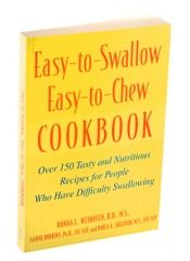 Easy-to-Swallow Easy-to-Chew Cookbook