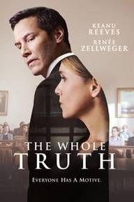 The Whole Truth (film) : whole, truth, (film), Whole, Truth, Poster, Movie,, Wholeness,, Keanu, Reeves