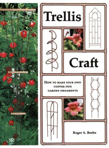 Trellis Craft : How To Make Your Own Copper Pipe Garden Ornaments