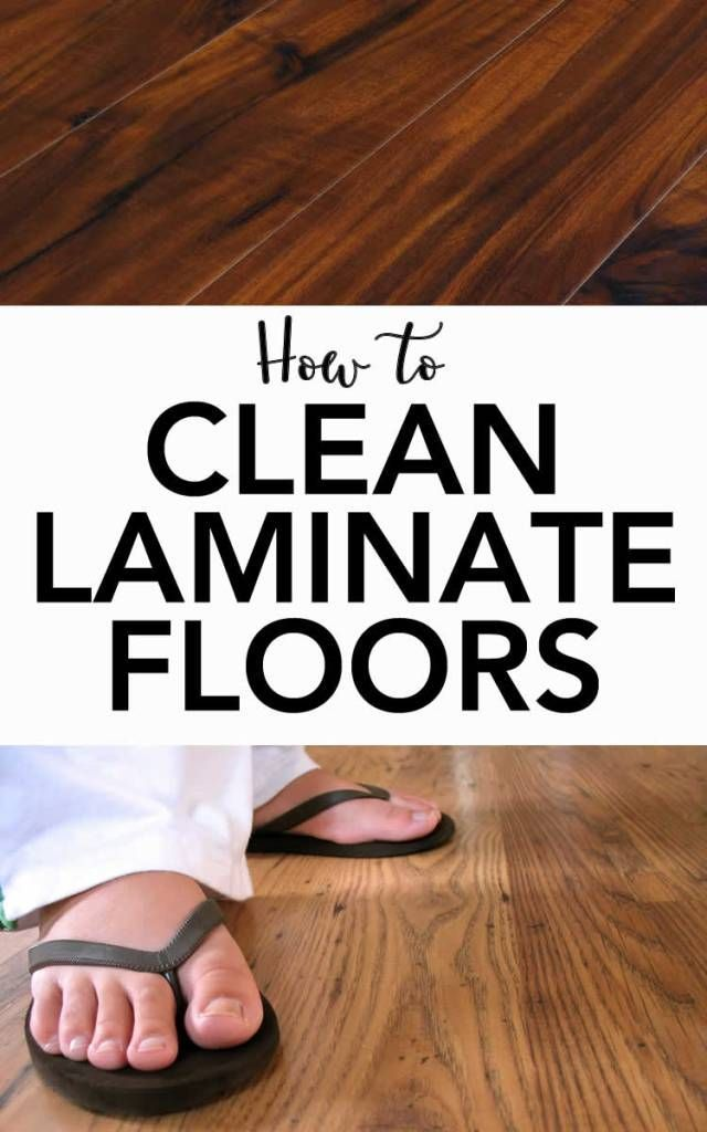 The Best Way To Clean Laminate Floors Pinterest Household And