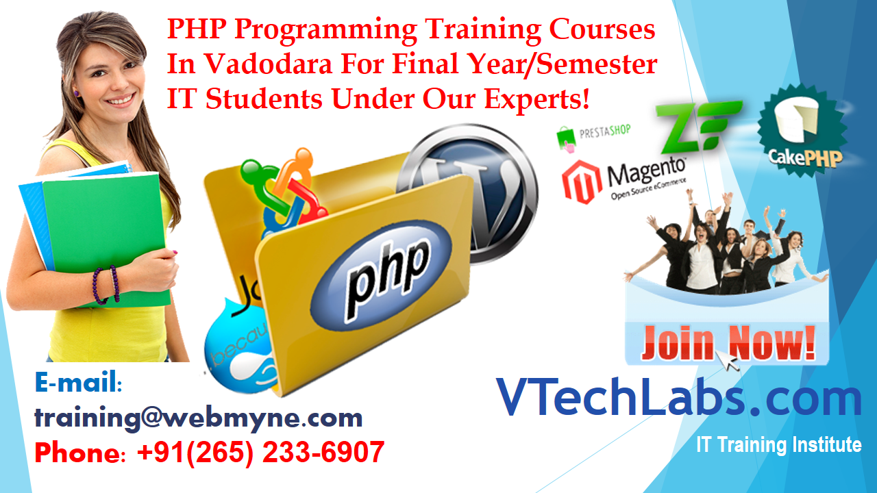 Why Student Should Choose Best Php Institute With Live Project Training In Vadodara A Professional Php Training Centre Web Development Training Train Student