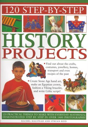 120 Step-By-Step History Projects