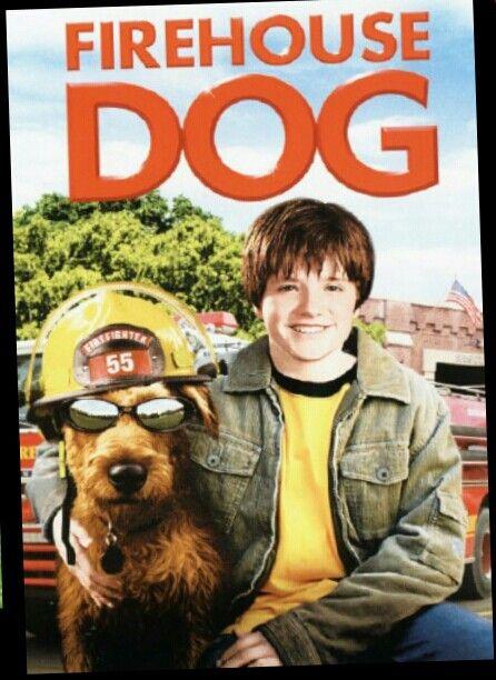 Firehouse Dog Best Movie Ever Dog Movies Josh Hutcherson Movies