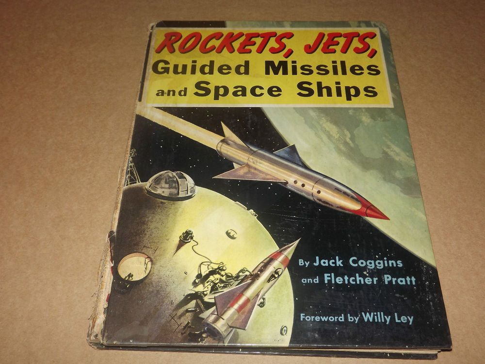 1951 ROCKETS, JETS, GUIDED MISSILES & SPACE SHIPS VTG SPACE HISTORY BOOK HC