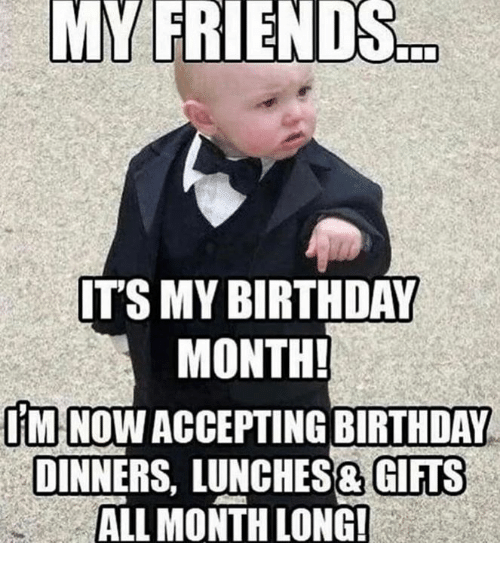 30 It S My Birthday Memes To Remind Your Friends Sayingimages Com Birthday Quotes For Me Birthday Quotes Funny Birthday Month Quotes