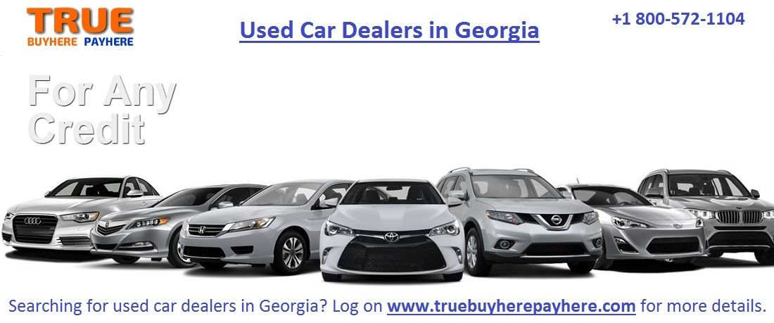 Searching For Used Car Dealers In Georgia Log On Http Www Truebuyherepayhere Com For More Details Car Dealer Used Car Dealer Car