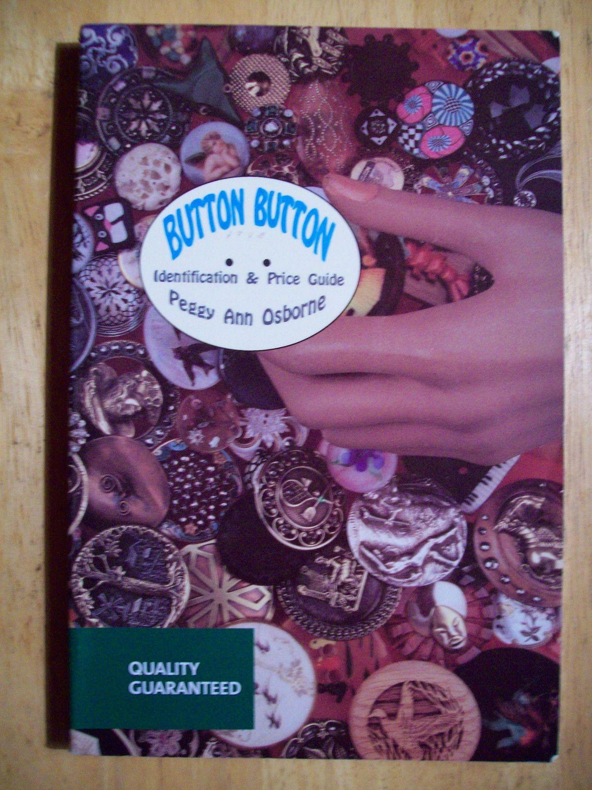 RARE BUTTONS PRICE GUIDE COLLECTORS BOOK Wood Metal Ceramic Bakelite Glass +