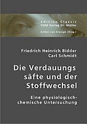 Photo of Die Verdauungssäfte und der Stoffwechsel. Friedrich H. Bidder, Carl Schmidt,. Kartoniert (TB) – Buch