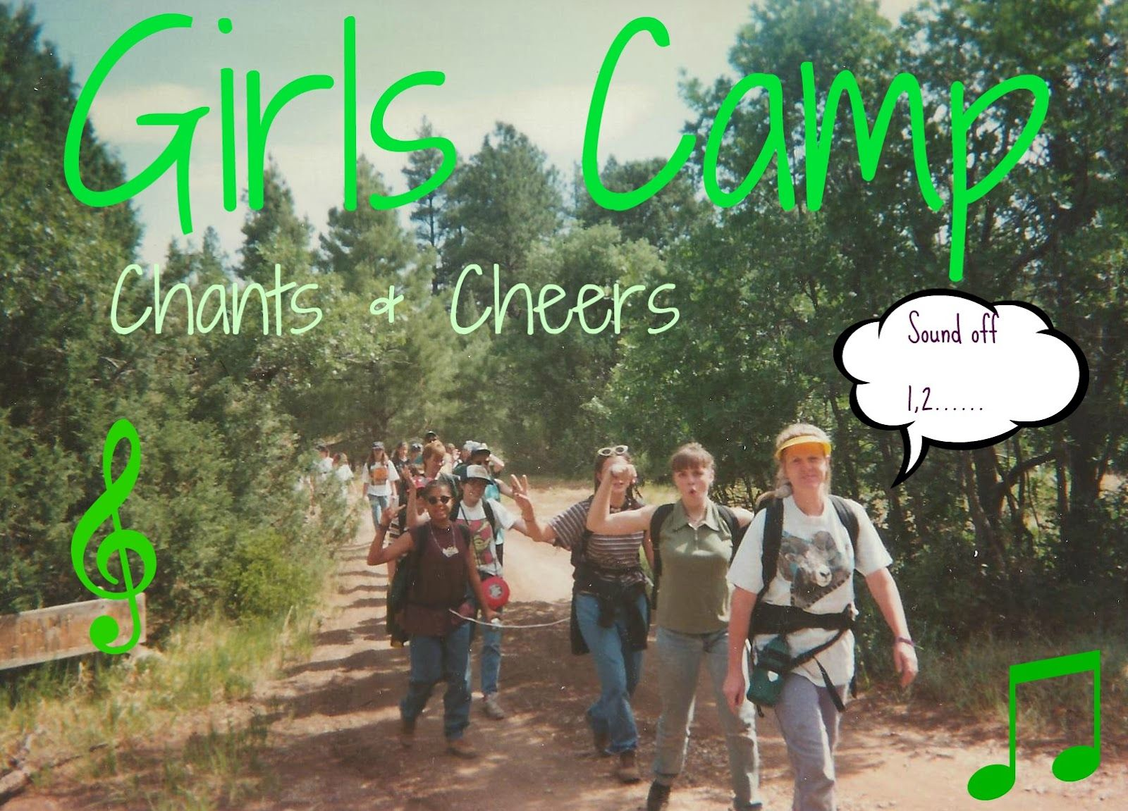 Some Sweet Talking Girl, LDS, Girls Camp, Cheer ideas and