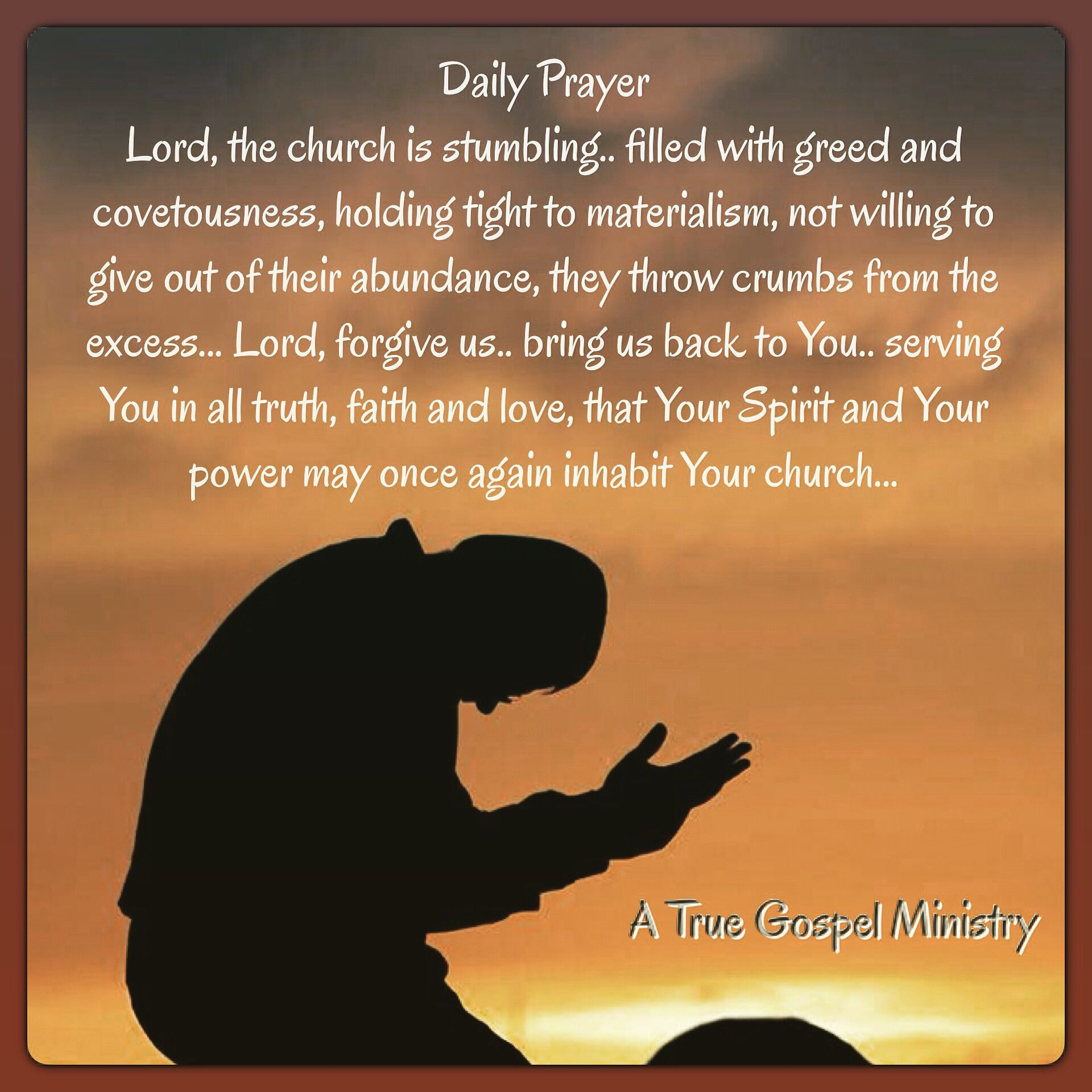 Daily Prayer Lord, the church is stumbling   filled with