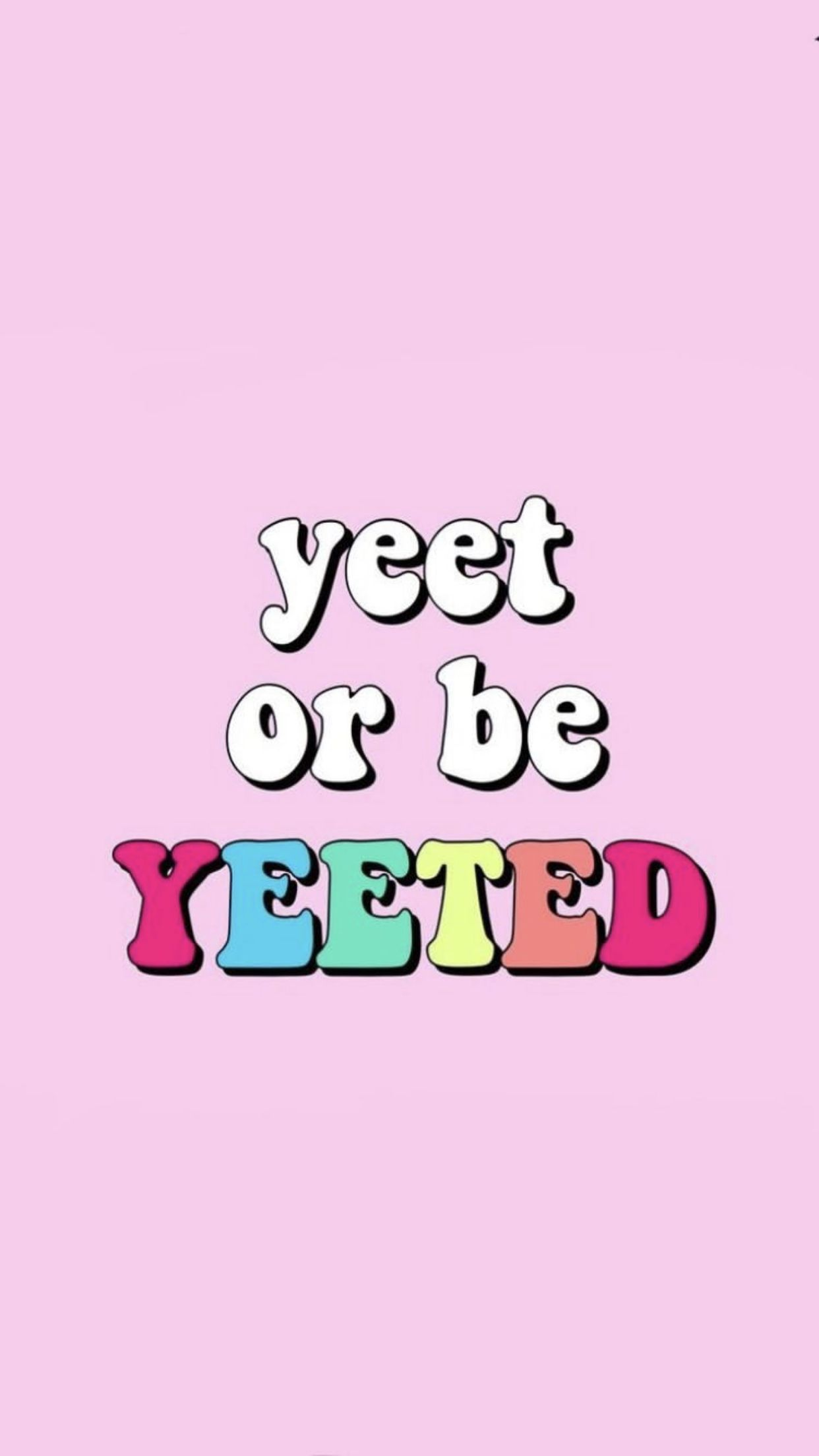 And The Yeet Shall Set You Free Oh The Words You Learn From Teenagers Funny Iphone Wallpaper Download Cute Wallpapers Words Wallpaper