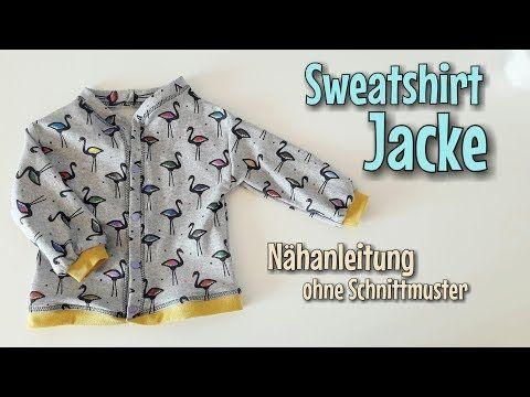 Sweatshirt Jacke - Nähen OHNE Schnittmuster - Anfänger - Nähtinchen ...