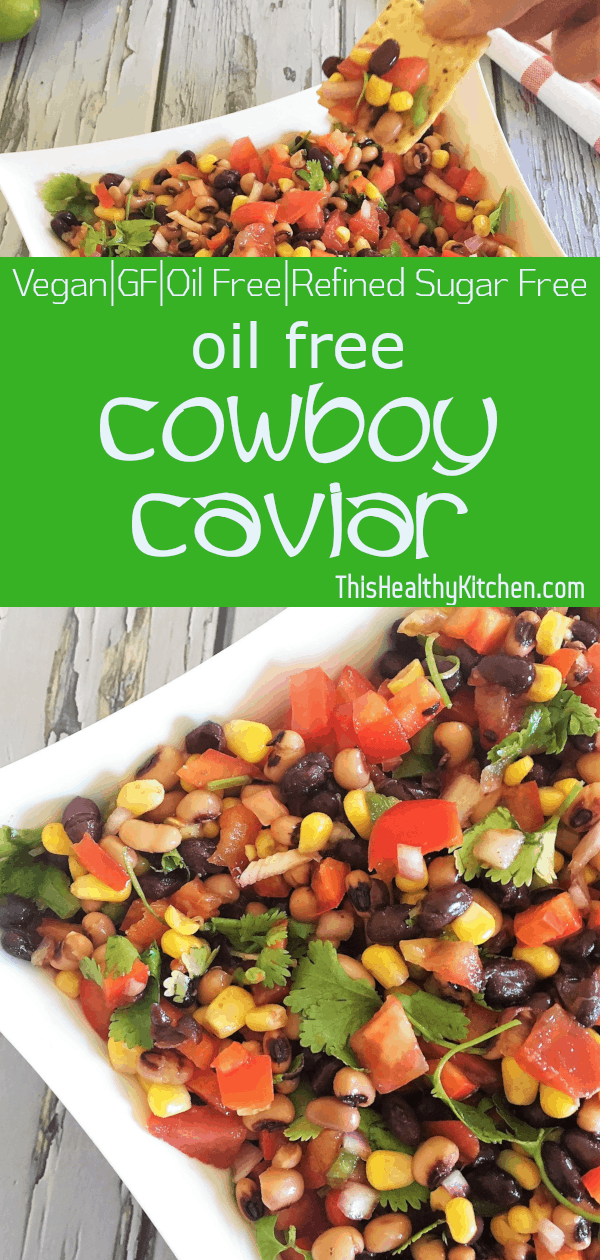 Oil Free Cowboy Caviar Dip - This Healthy Kitchen