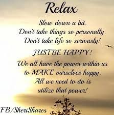 Relaxing Quotes Tumblr Google Search Relax Quotes Good Morning Quotes Good Morning Inspirational Quotes