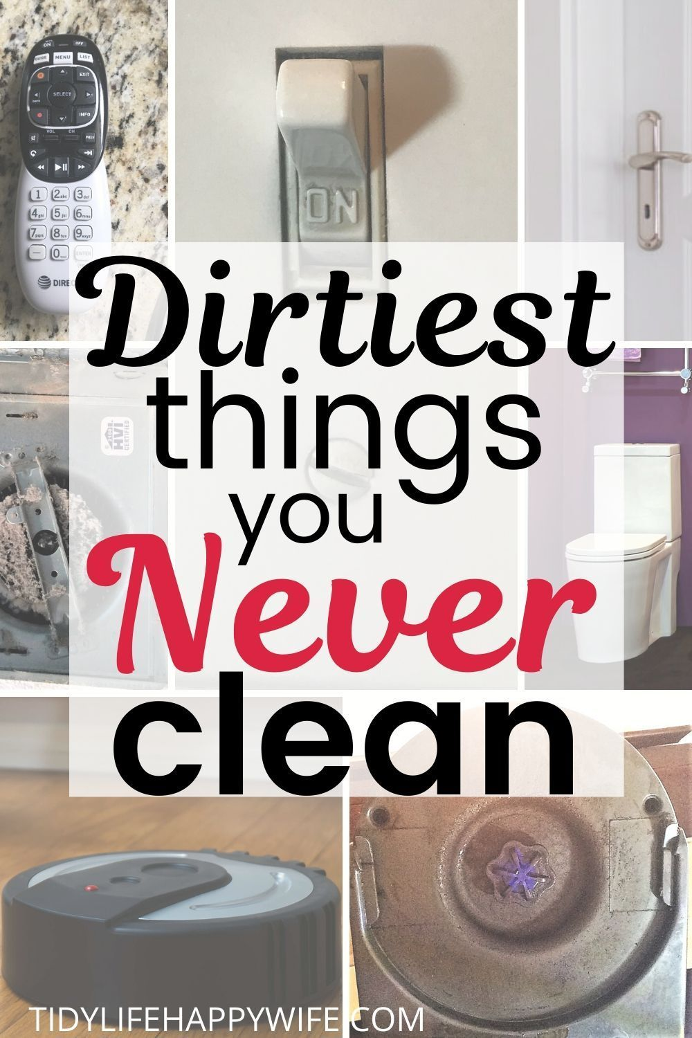 Dirtiest Things You Never Clean But Should