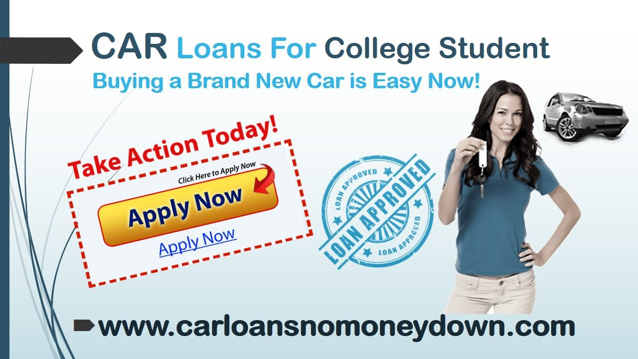 Find out best way for obtaining college student car loans with guaranteed approval