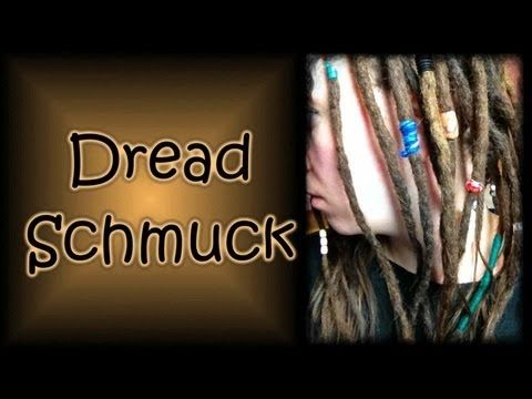 Dreadlocks - Dreadschmuck Update - YouTube