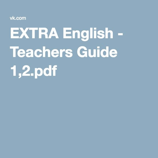 EXTRA English - Teachers Guide 1,2 pdf | extra in English