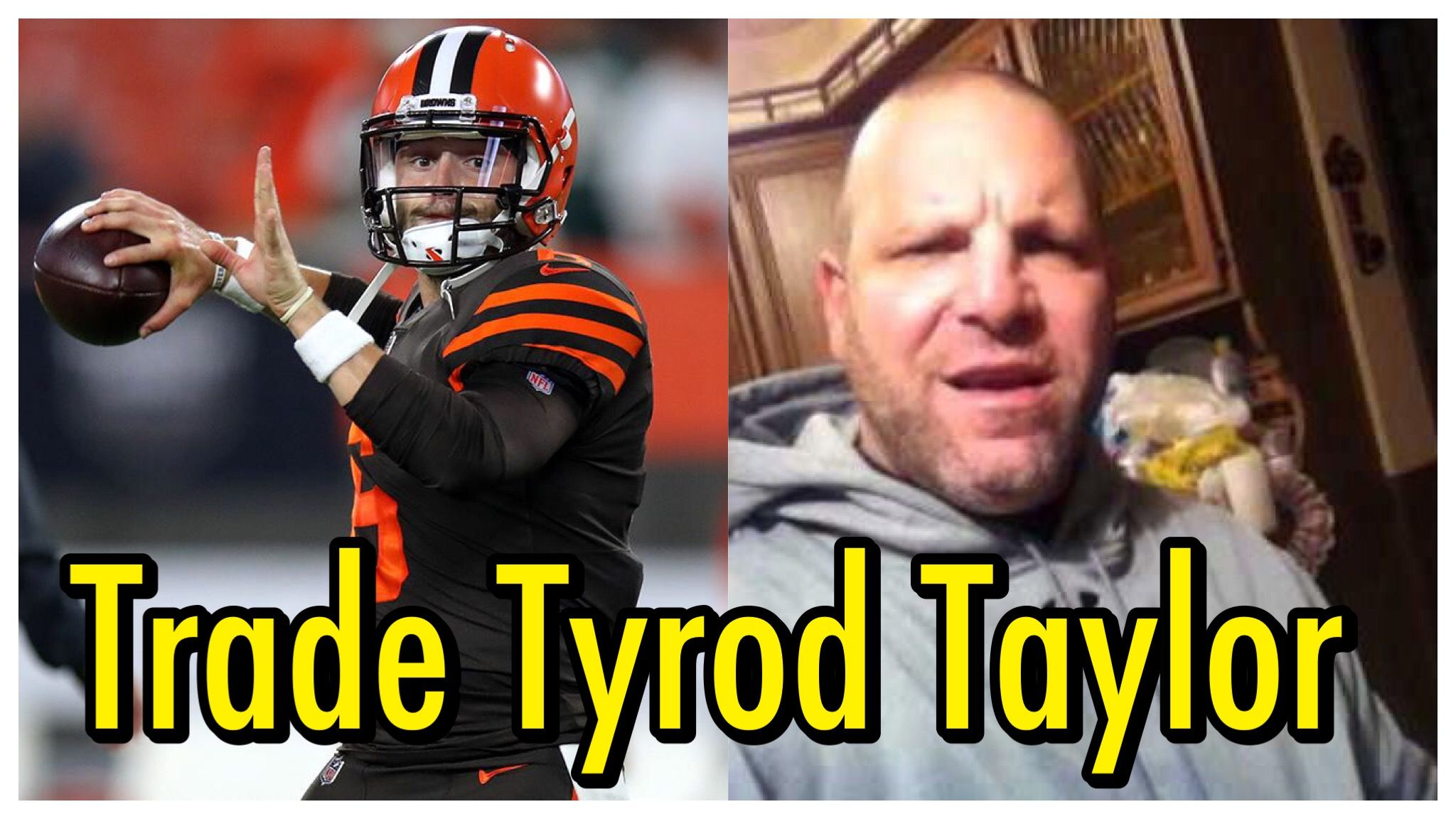 Baker Mayfield Is The Cleveland Browns Starting Quarterback Cleveland Browns Quarterback Tyrod Taylor
