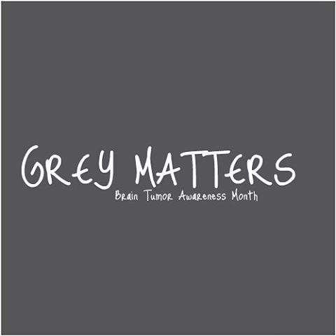 088c58764e1 Grey matters! Did you know May is Brain Tumor Awareness Month ...