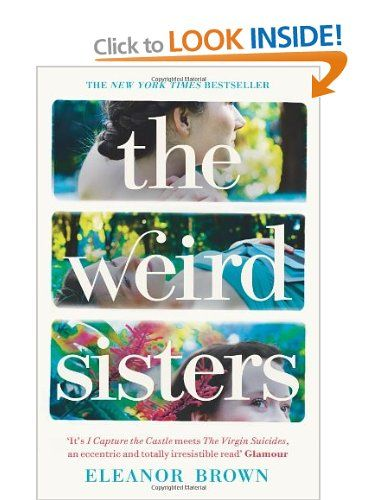 The Weird Sisters: Eleanor Brown. Ok but not a page-turner