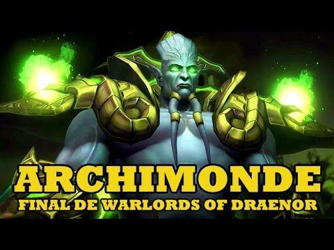 nice ARCHIMONDE EL CORRUPTOR | FINAL DE WARLORDS OF DRAENOR