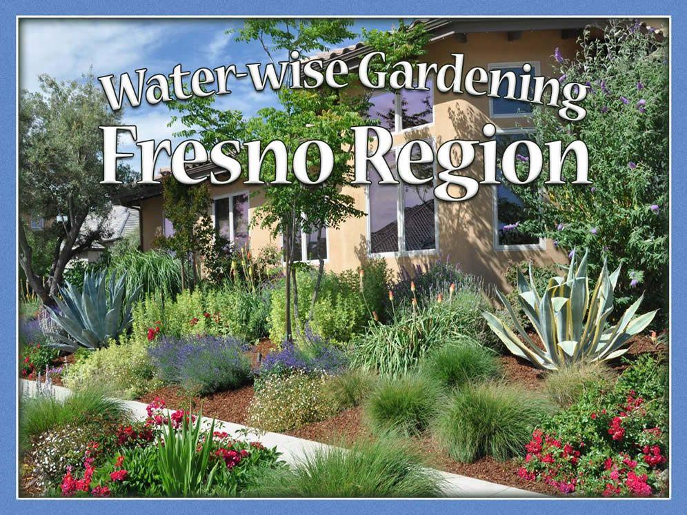 water wife gardening fresno region