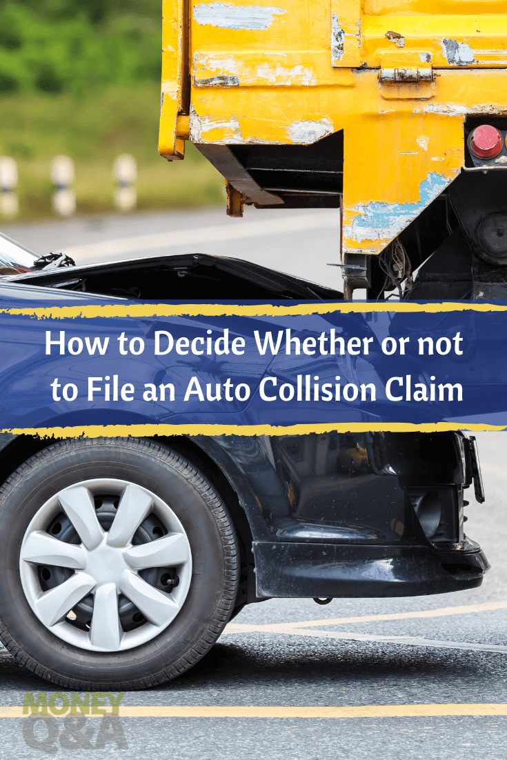 How To Decide Whether Or Not To File An Auto Collision Claim Car