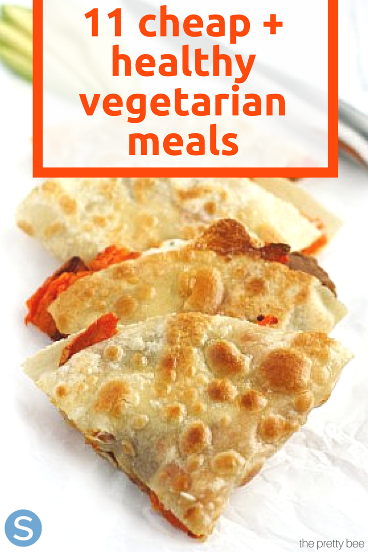 11 Inexpensive But Tasty Vegetarian Meals