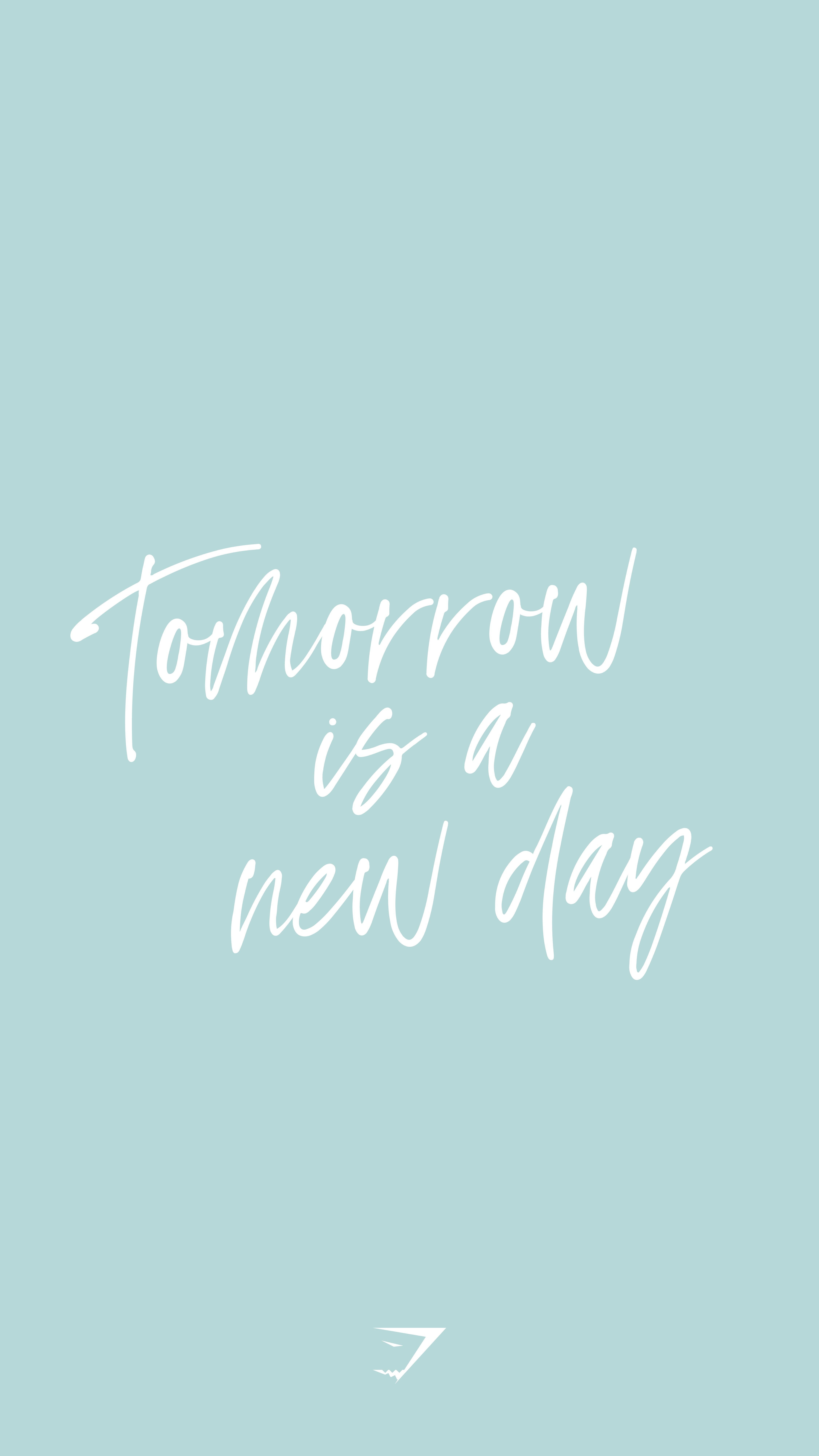 Tomorrow Is A New Day Save This To Your Board For A Happy Reminder Gymshark Quotes Inspirationalquotes Wise Words Quotes New Day Quotes Empowering Quotes