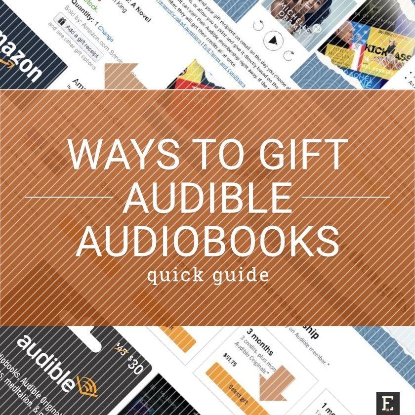 6 easy ways to gift Audible audiobooks Audiobooks, Book