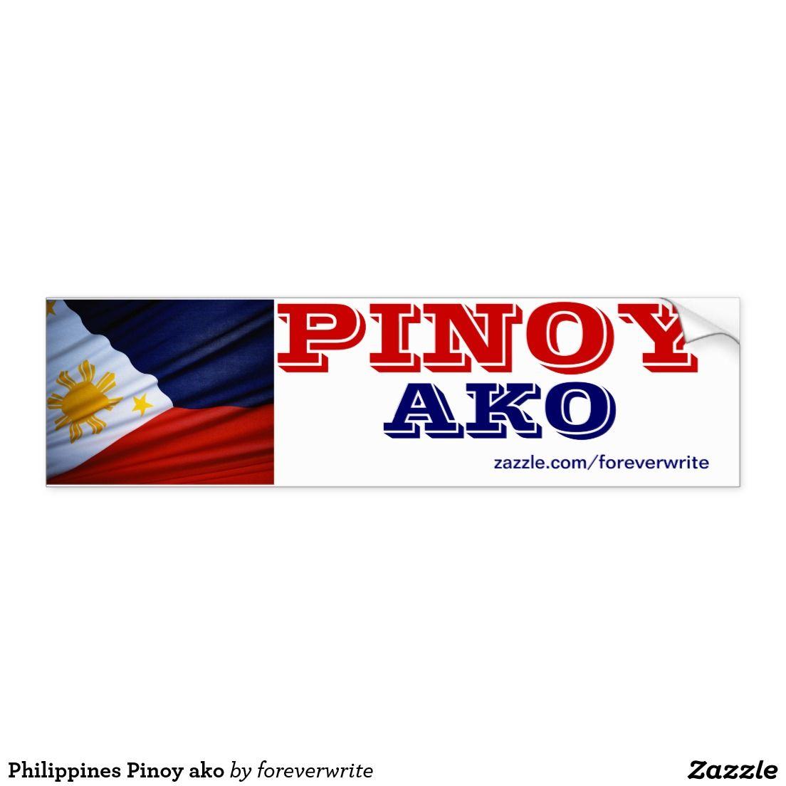 Philippines Pinoy Ako Bumper Sticker Zazzle Com Bumper Stickers Car Bumper Stickers Ako [ 1104 x 1104 Pixel ]
