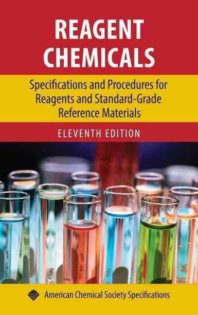 Reagent Chemicals Specifications and Procedures for Reagents and - professional reference