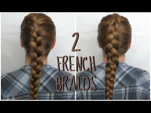 2 French Braids French Braid Dutch Braid Tutorial Inverted Braid
