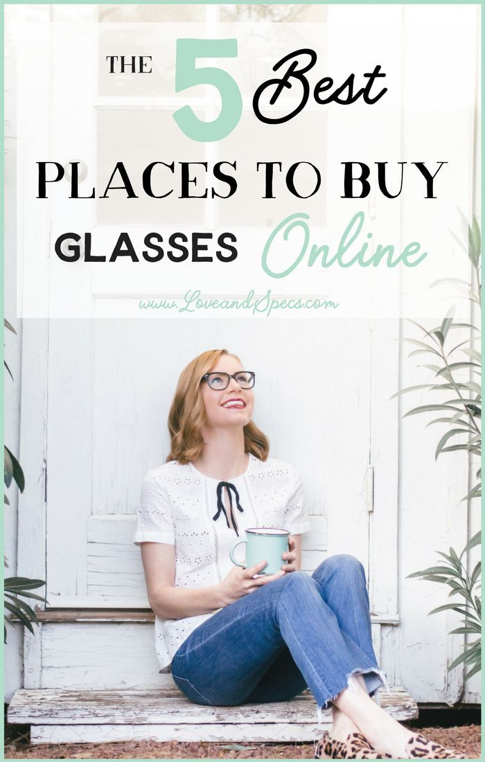 Jan 10 The 5 Best Places to Shop for Glasses Online | Glasses online ...