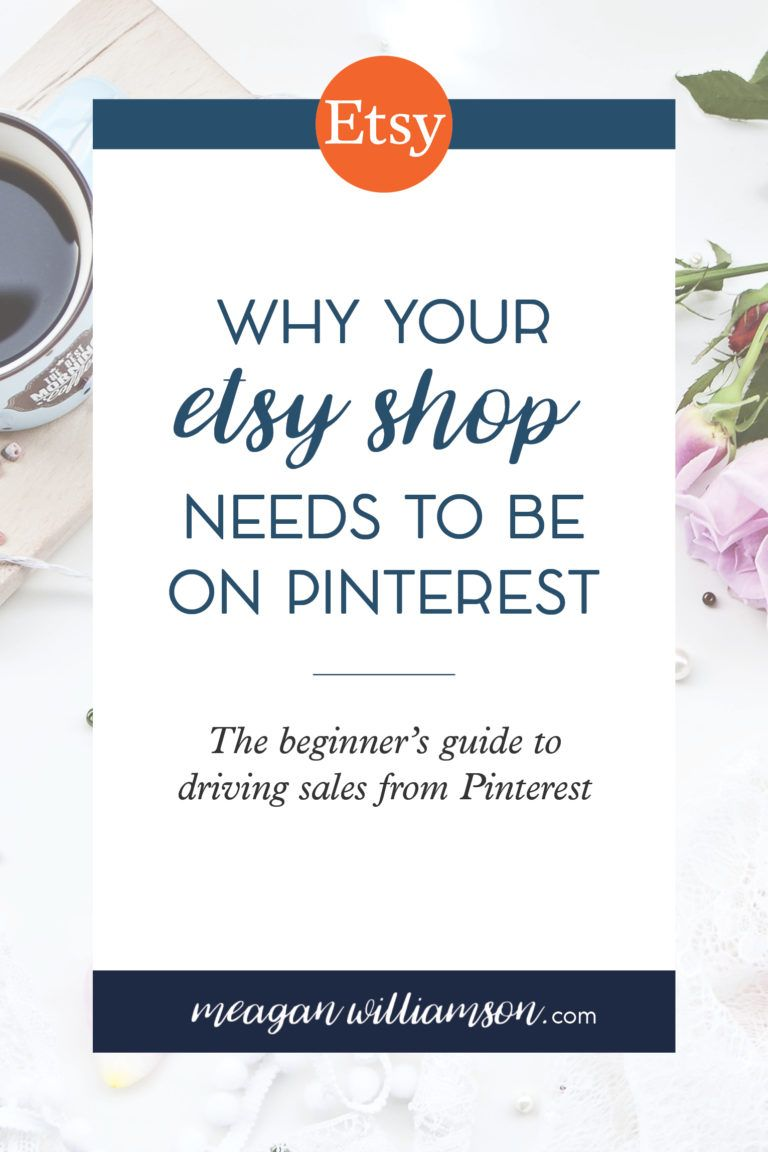 How to Use Pinterest to Promote Your Etsy Shop Meagan
