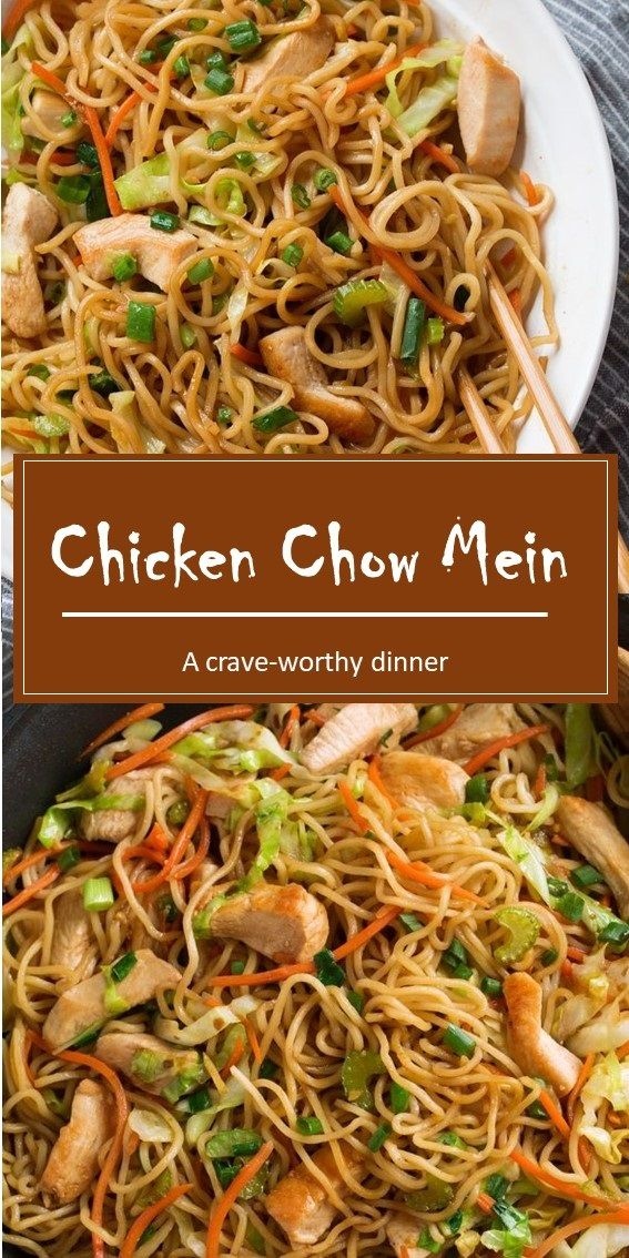Chicken Chow Mein Recipe Easy Chinese Recipes Homemade Chinese Food Chow Mein Recipe