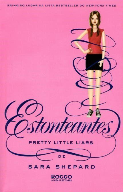 Estonteantes - Pretty Little Liars