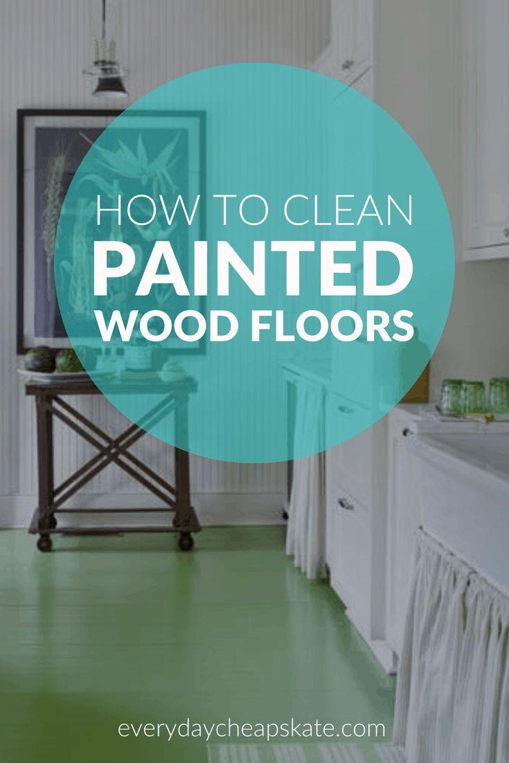 How to clean painted wood floors painted wood floors