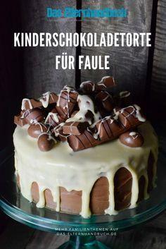 Essen, das Spaß macht: Kinderschokolade-Torte für Faule #easypierecipes