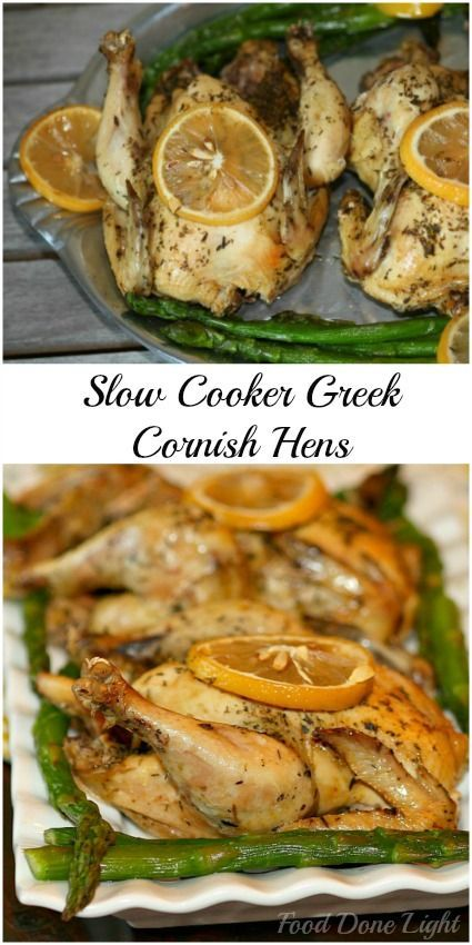 Perfect for a small dinner party.  Slow Cooker Greek Cornish Hens - Low Calorie Low Fat  Easter