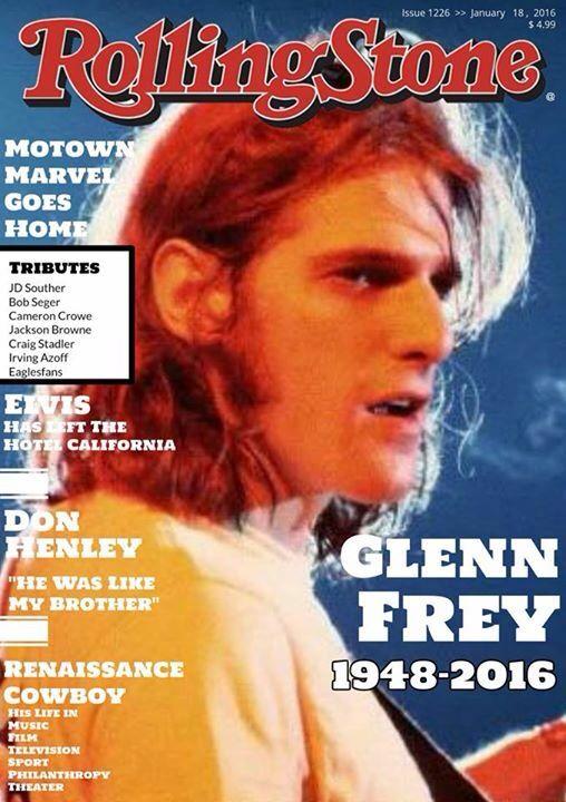 Rolling Stone Glenn Frey R I P Eagles Music Rolling Stone Magazine Cover Eagles Band